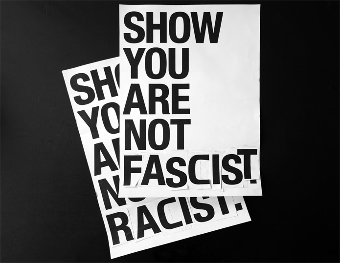 SHOW YOU ARE NOT AFRAID / SHOW YOU ARE NOT FACIST!